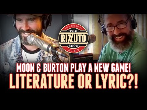 LITERATURE or LYRIC? Burton & Moon guess if these quotes are from a song or a book... [Rizzuto Show]