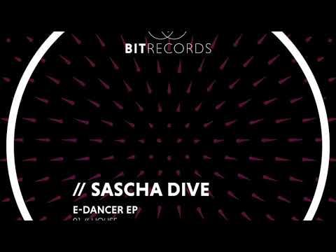 Sascha Dive - House