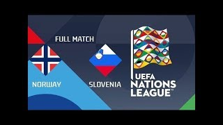 Nations League. Group C. Norway - Slovenia.