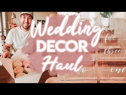 Wedding Decor Haul & Wedding Update