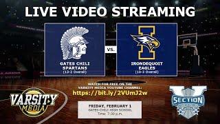 Gates Chili Spartans vs. Irondequoit Eagles - Boy's Basketball (2/1/2019)