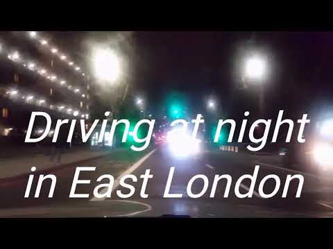 Driving at night in East London (Tower Hamlets, Whitechapel, Stepney, Mile End)