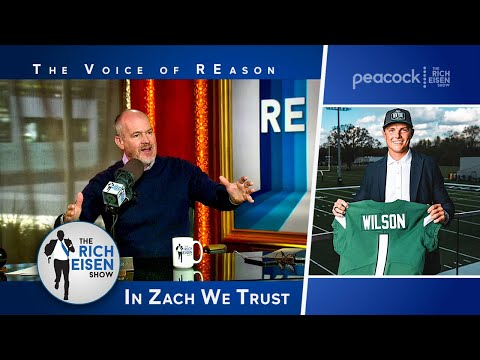 """""""It Feels Different!"""" - Rich Eisen's Hope for Zach Wilson and the Jets 