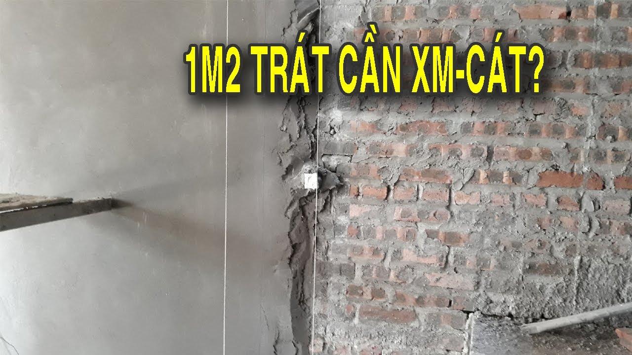 1m2 trát hết bao nhiêu Xi măng – Cát ✅| Hướng dẫnTính vật tư xây nhà