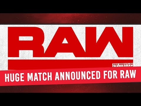 Huge Match Announced For RAW On Monday
