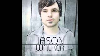 Jason Walker - Hope You Found It Now