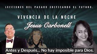 """Vivencias ~ Episodio #12 """"Antes y Después... No hay imposible para Dios"""""""