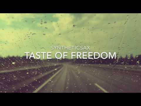 Syntheticsax - Taste of freedom
