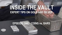 Coins vs Bars - Expert Tips on Gold and Silver Coins and Bars