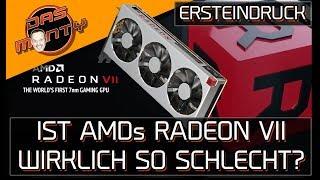 Ist AMDs Radeon VII wirklich so schlecht? | Ersteindruck von DasMonty