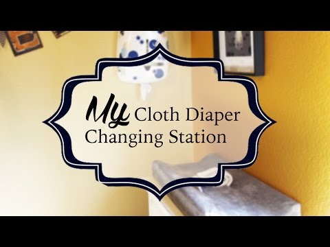 My Cloth Diaper Changing Station Set Up - Giveaway CLOSED