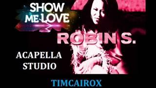 Download robin s acapella studio show me love mp3 song and for Acapella salon plainwell