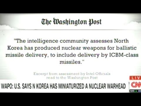 Washington Post Reporting North Korea NOW HAS NUCLEAR WARHEAD To Fit Their ICBMs