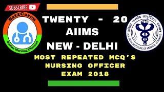 AIIMS   NEW DELHI Nursing Officer Exam Repeated Questions