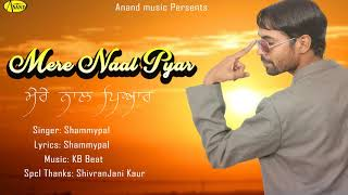 Mere Nal Pyar Shammypal Free MP3 Song Download 320 Kbps