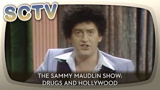 SCTV - The Sammy Maudlin Show: Drugs & Hollywood