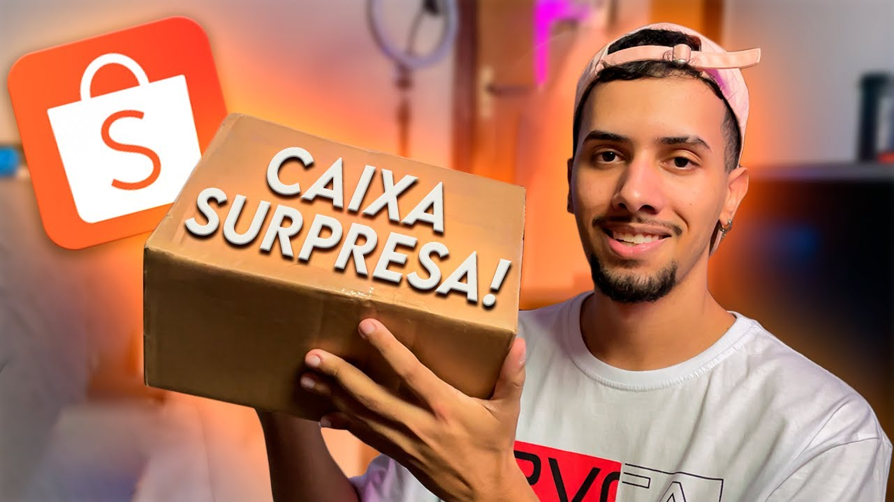CHEGOU UMA CAIXA SURPRESA DA SHOPEE