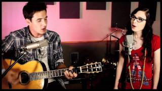 Just a Kiss - Lady Antebellum (Cover by Caitlin Hart and Corey Gray)