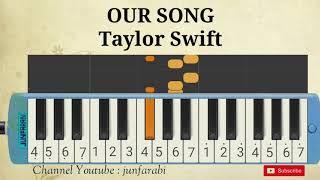 pianika taylor swift our song melodika