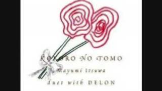 Gambar cover Mayumi Itsuwa duet Delon Kokoro No Tomo
