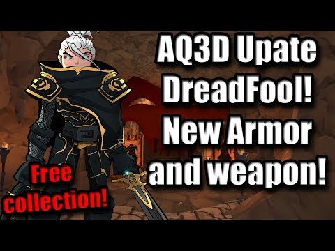 AQ3D Update- DreadFool! New Armor and weapon! Free