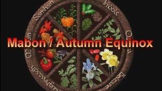 Mabon / Autumn Equinox