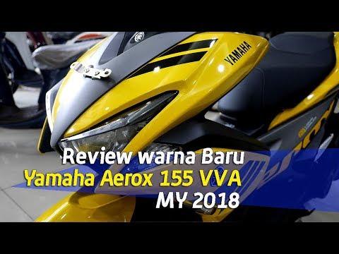 VLOG : Impresi Warna baru yamaha Aerox 155 VVA MY2018