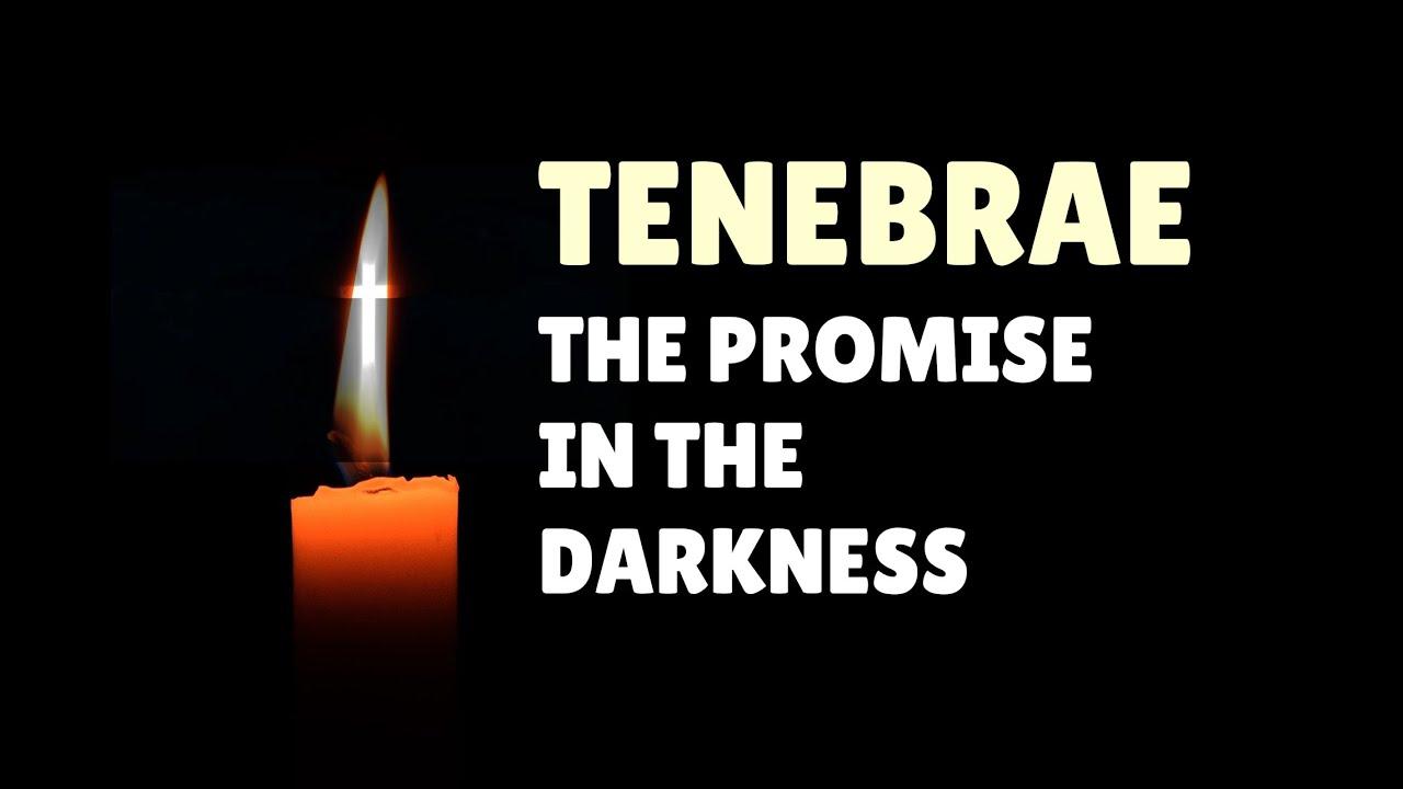 Tenebrae Service: April 1, 2021