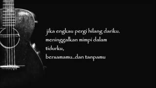 NOAH - Jika Engkau (Official Lyric Video)