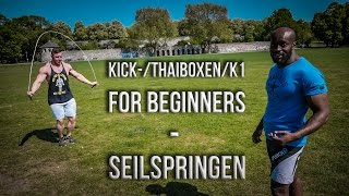 Kick-/Thaiboxen/K1 for Beginners #1 - Seilspringen - mit Bodybuilder Mike Backhaus