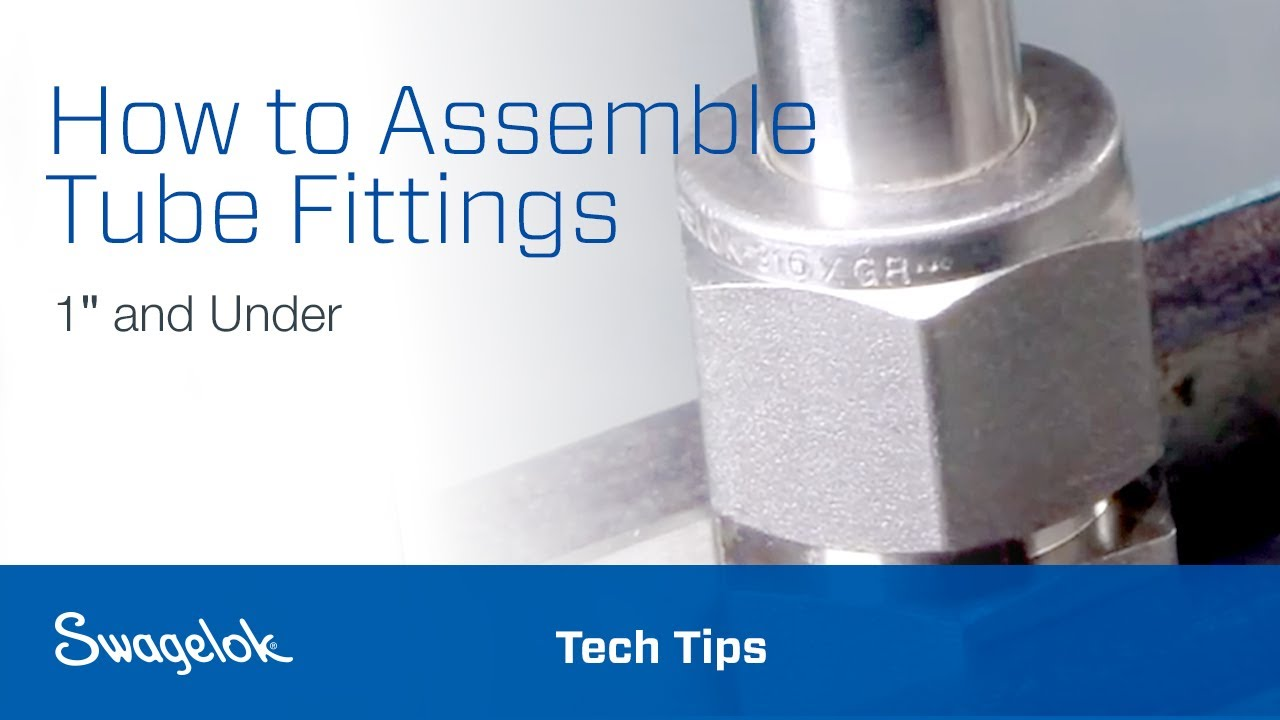 Tube Fitting Assembly One Inch and Under