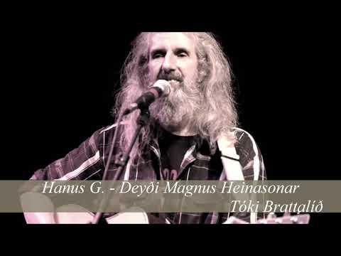 Hanus G. - Deyði Magnus Heinasonar