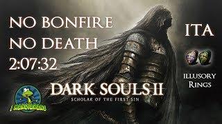 Dark Souls 2 SOTFS - No Death No bonfire ITA in 2:07:32