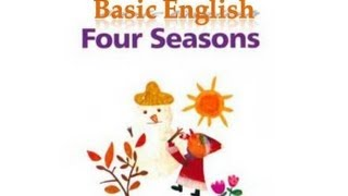 [Learn basic Englsih] Four Seasons