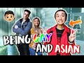 Being Gay and Asian!