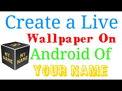 How to Make a Live Wallpaper of Your Name Android - YouTube