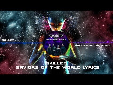 Saviors Of The World - Skillet Lyrics
