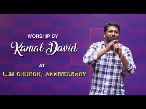 Bro Kamal David Worship  LLM Church