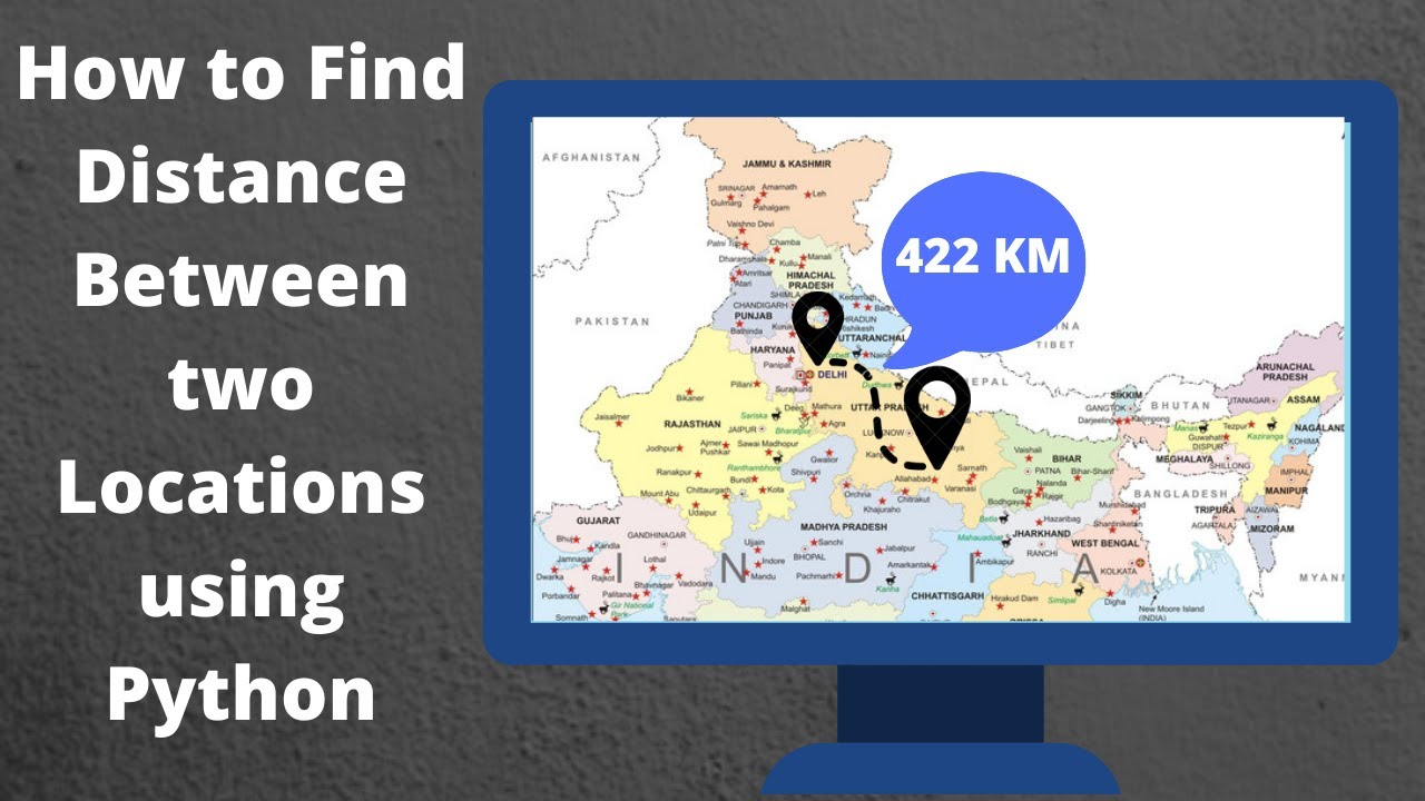 How to Find Distance Between Two Geographical Location using Python