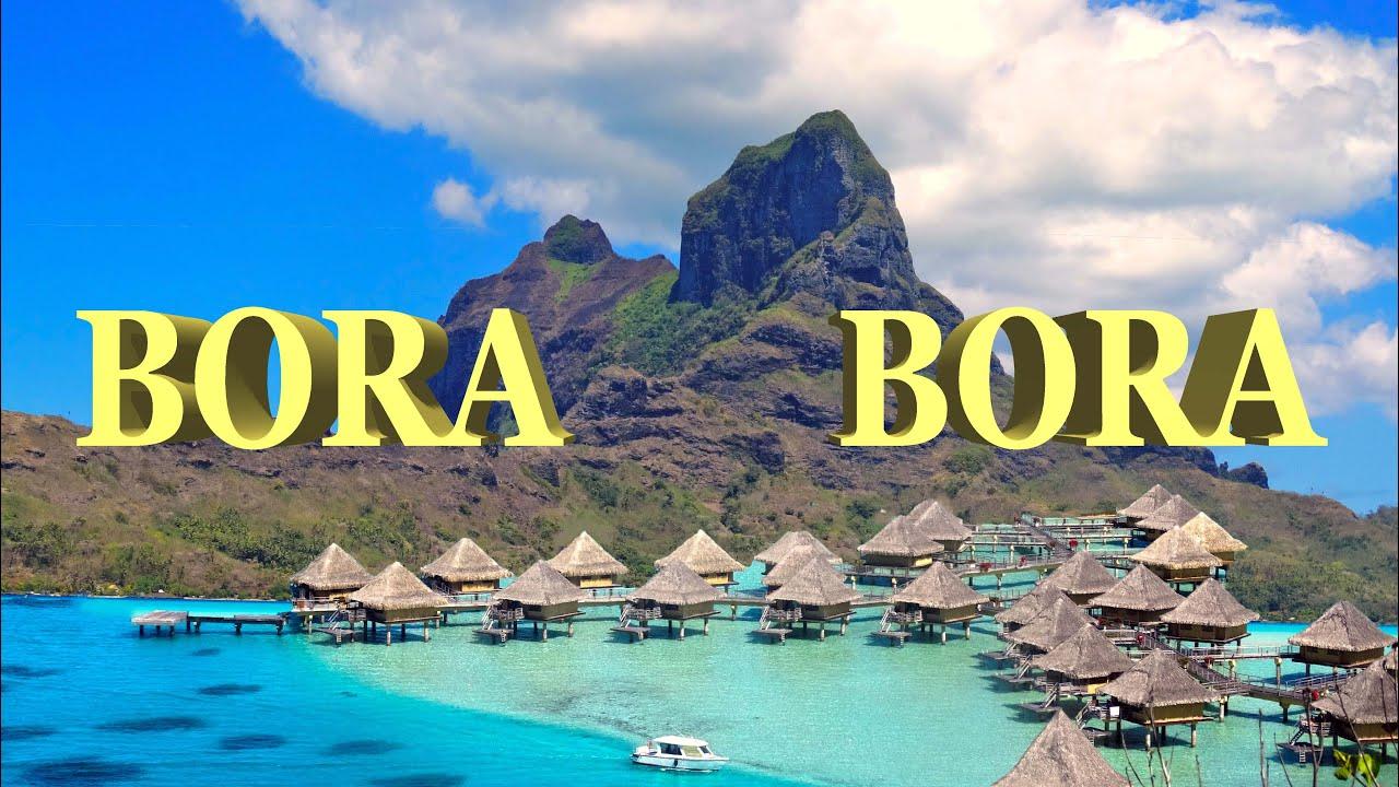 To Make Beautiful Bora Bora French Polynesia 4k Youtube