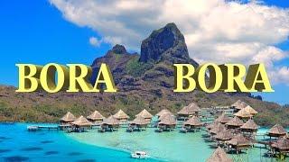 Bora Bora, French Polynesia 2016 - 4K