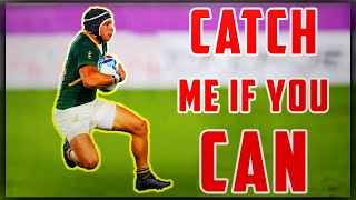 Cheslin Kolbe  Catch Me If You Can