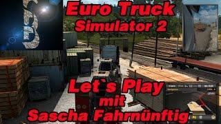 Fahrnünftig auf Let's Play Tour - Katastrophal - LP ETS2 Euro Truck Simulator 2