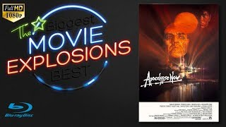 The Biggest and Best movie Explosions: Apocalypse Now