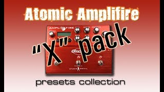 "Atomic Amplifire Presets: ""X"" Collection"