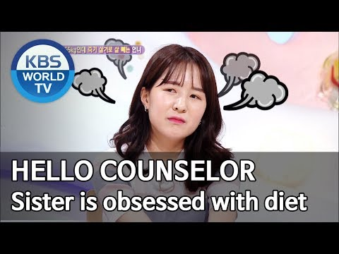 My Sister Is Obsessed With Diet [Hello Counselor/ENG, THA/2019.08.05]