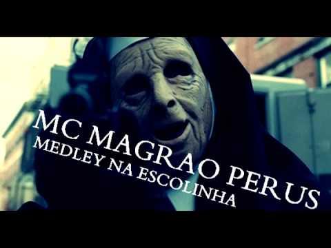MC MAGRAO - PERUS MEDLEY NA ESCOLINHA (VOZ RELEMBRA A DO MC DALESTE