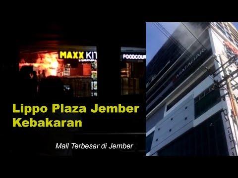 44 # Kebakaran Lippo Plaza Jember // Mall Terbesar di Jember # 02.06.2018