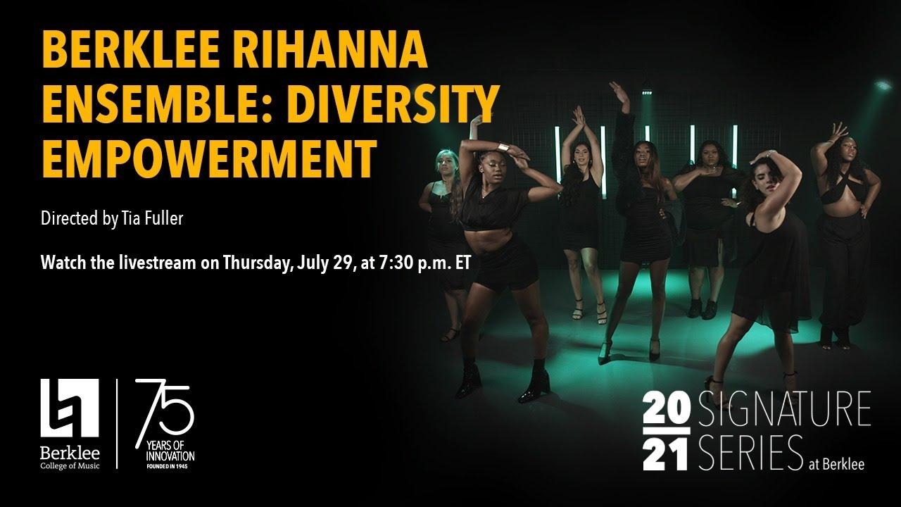 Berklee Rihanna Ensemble: Diversity Empowerment