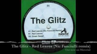 The Glitz - Red Leaves (Nic Fanciulli remix)